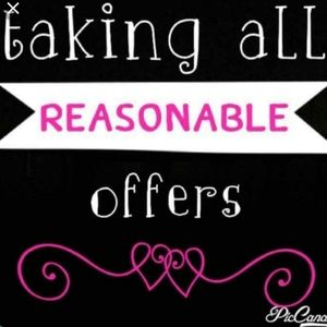 Other - Reasonable offers